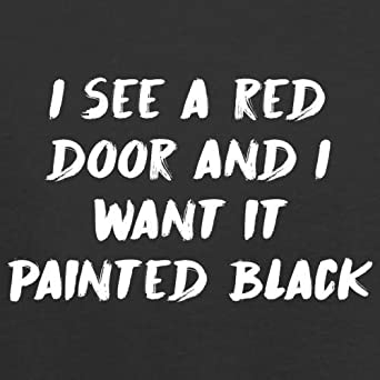 3-24 Months 8 Colours Baby T-Shirt I See A Red Door I Want It Painted Black