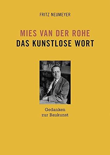 mies-van-der-rohe-das-kunstlose-wort-gedanken-zur-baukunst