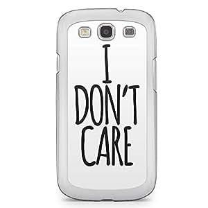 Inspirational Samsung Galaxy S3 Transparent Edge Case - I dont care