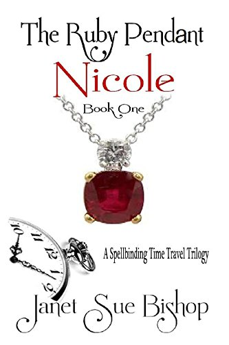 The Ruby Pendant: Nicole, Book One
