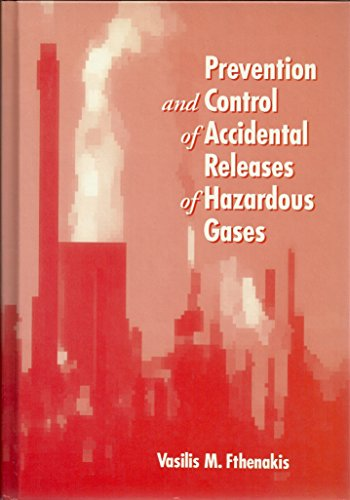 Prevention and Control of Accidental Releases of Hazardous Gases (Industrial Health & Safety)