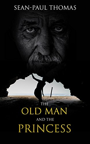 The Old Man And The Princess by Sean-Paul Thomas Cairns ebook deal