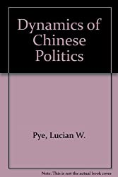 Dynamics of Chinese Politics