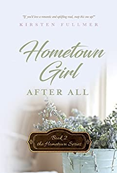 Hometown Girl After All (Hometown Series Book 2)