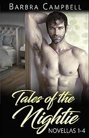 Tales of the Nightie: Novellas 1-4 Steamy Romance Bundle