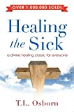 img - for Healing the Sick: A Living Classic book / textbook / text book