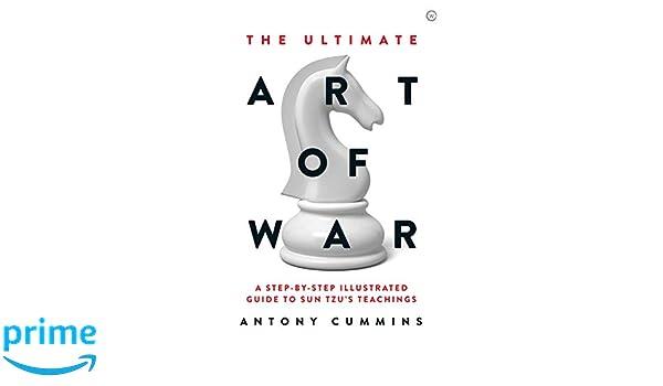 The Ultimate Art Of War: Amazon.es: Antony Cummins: Libros ...