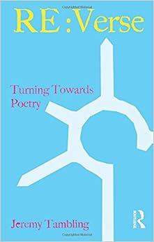 RE:Verse: Turning Towards Poetry