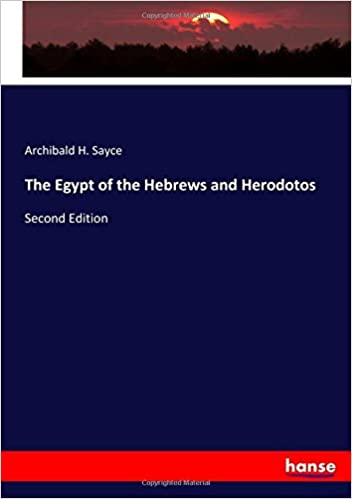 The Egypt of the Hebrews and Herodotos: Second Edition
