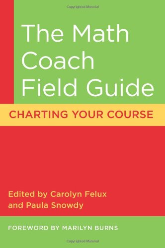 The Math Coach Field Guide: Charting Your Course