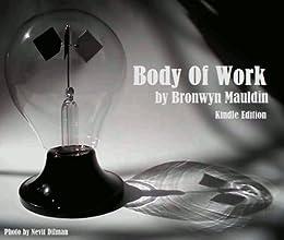 Body Of Work by [Mauldin, Bronwyn]