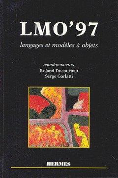 Price comparison product image LMO'97: Actes du colloque Langages et Modèles à Objets, Roscoff, France, 22-24 octobre 1997