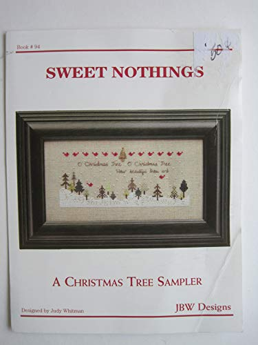 Sweet Nothings: A Christmas Tree Sampler for Cross Stitch #94 ()