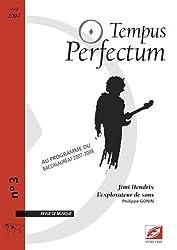 Tempus Perfectum, N° 3 : Jimi Hendrix, l'explorateur de sons