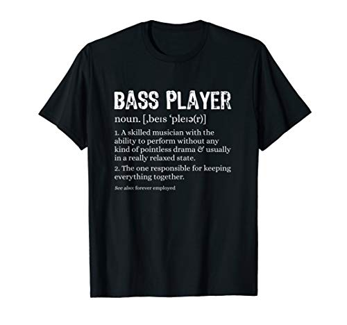Bass Player Definition T-Shirt Bassist Gift for Musicians