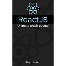 ReactJS: Ultimate Crash Course
