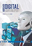 Abogado Digital: Estudios sobre Derecho Cibernético, Informático y Digital (Spanish Edition)