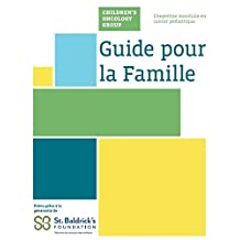 Children's Oncology Group Family Handbook in French (French Edition)