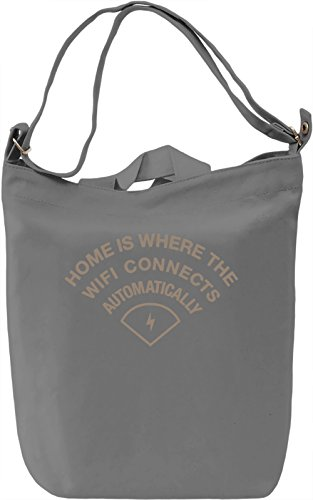 Home Is Where The WiFI Connects Automatically Borsa Giornaliera Canvas Canvas Day Bag| 100% Premium Cotton Canvas| DTG Printing|