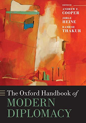 - The Oxford Handbook of Modern Diplomacy (Oxford Handbooks)