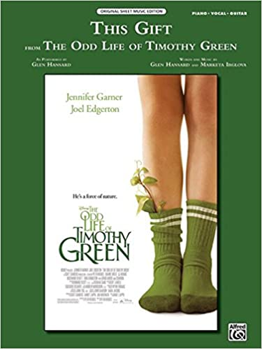 This Gift From The Odd Life of Timothy Green: Piano/Vocal