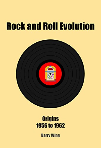 Rock and Roll Evolution: Origins, 1956 to ()