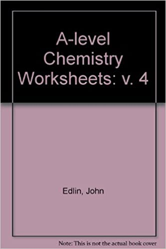 A-level Chemistry Worksheets: v. 4: Amazon.co.uk: John Edlin ...