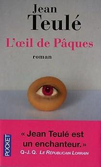 L'oeil de Pâques par Teulé