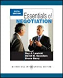 Essentials of Negotiation by Lewicki, Roy J, Barry, Bruce, Saunders, David M 5th (fifth) Edition (2010)