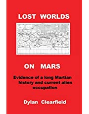 Ancient Cities on Mars: Lost civilizations of the red planet