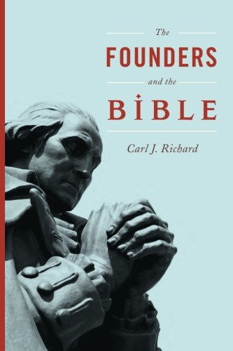 The Founders and the Bible