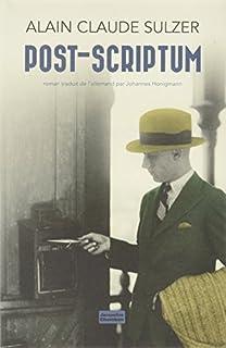 Post-scriptum, Sulzer, Alain Claude