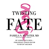 Twisting Fate: My Journey with BRCA - from Breast Cancer Doctor to Patient and Back
