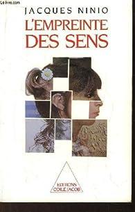 L'empreinte des sens : la raison perceptive par Jacques Ninio