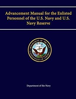 advancement manual for the enlisted personnel of the u s navy and rh amazon com navy advancement manual pdf navy advancement manual northstar