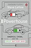 The Powerhouse: America, China, and the Great