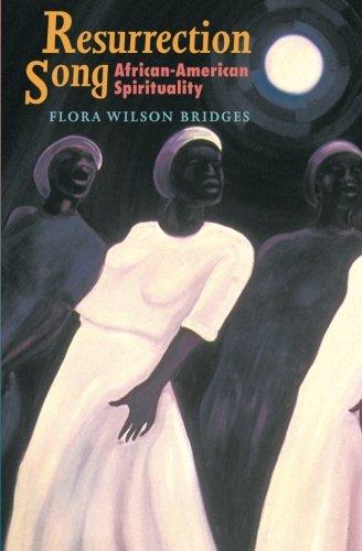 Resurrection Song: African-American Spirituality (Bishop...
