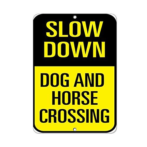 Traffic Sign Posters - OSWALDO Metal Room Sign Slow Down Dog and Horse Crossing Traffic Sign Aluminum Wall Poster Yard Fence Decor Sign Gift