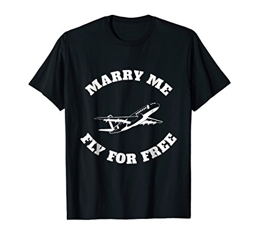 Marry Me Fly For Free T-Shirt