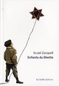 Enfants du ghetto : Etude d'un peuple singulier par Israël Zangwill