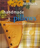 img - for Country Living: Handmade Pillows - Decorative Accents Throughout Your Home book / textbook / text book