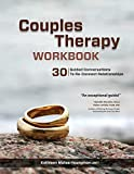 Couples Therapy Workbook: 30 Guided Conversations