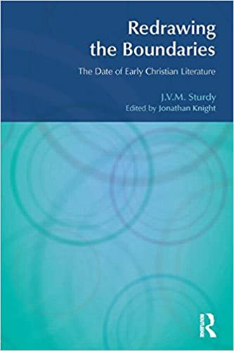 Redrawing the Boundaries: The Date of Early Christian Literature (BibleWorld)