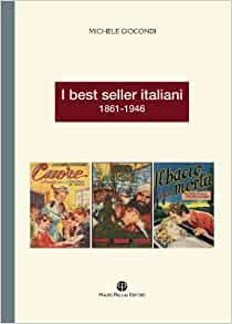 i best seller italiani 1861 1946 italian