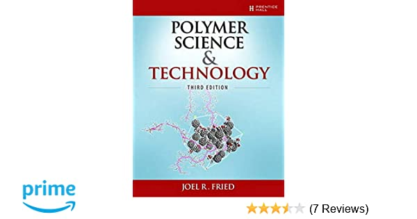 3rd Edition Polymer Science and Technology