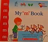 "My ""M"" Book, Jane Belk Moncure, 0895652862"