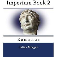 Imperium Book 2: Romanus (English and Latin Edition)