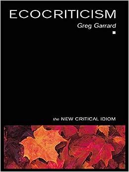 Book Ecocriticism (The New Critical Idiom)