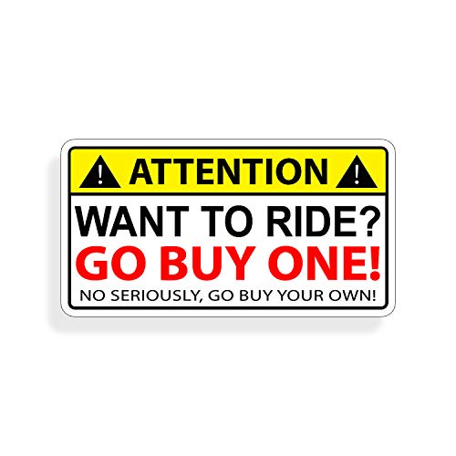 Want to RIDE Funny OEM Warning Sticker Decal Laugh Joke
