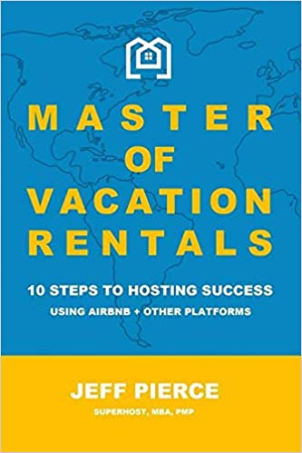 Master of Vacation Rentals: 10 Steps to Hosting Success